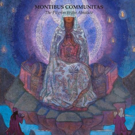 Montibus Communitas - The Pilgrim to the Absolute